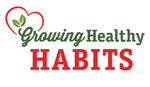 Growing Healthy Habits