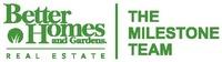 Better Homes and Gardens Milestone Team