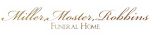 Miller, Moster, Robbins Funeral Home