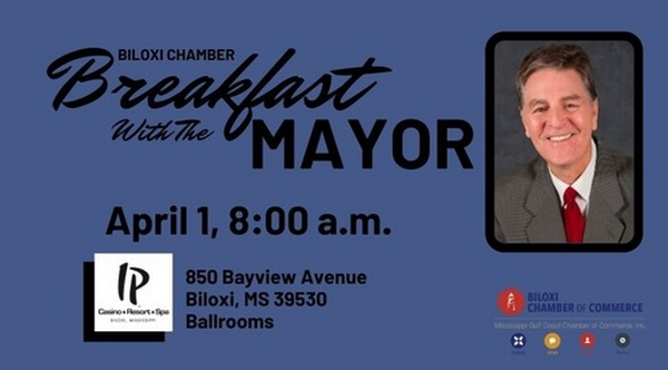 Biloxi Chamber of Commerce Breakfast with the Mayor hosted and sponsored by IP Casino Resort & Spa