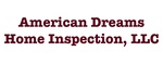 American Dreams Home Inspection, LLC