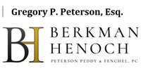 Gregory P. Peterson, Esq. Berkman Henoch - Law Firm