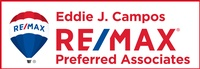 Eddie J Campos RE/MAX Preferred Associates