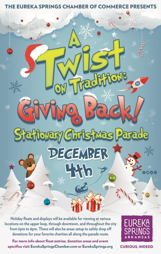 A Twist On Tradition Giving Back Stationary Christmas Parade Dec 4 2020 Greater Eureka Springs Chamber Of Commerce Ar