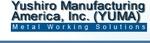 Yushiro Manufacturing America, Inc.(YUMA)