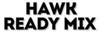 Hawk Ready Mix