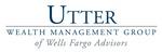 UTTER WEALTH MANAGEMENT GROUP OF WELLS FARGO ADVISORS