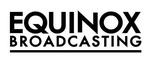Equinox Broadcasting Corp.