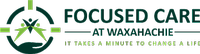 Focused Care of Waxahachie