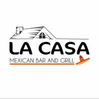 La Casa Mexican Grill