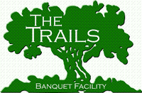 The Trails Banquet Facility & Van's Catering