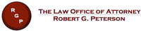 Law Office of Attorney Robert G. Peterson