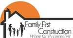 Family First Construction