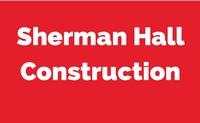 Sherman Hall Construction, LLC