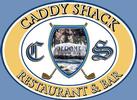 Caddy Shack Restaurant & Bar