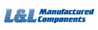 L & L Manufactured Components