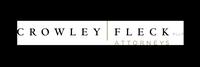 Crowley Fleck Attorneys