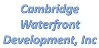 Cambridge Waterfront Development, Inc.