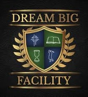 Dream Big Facility