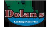Dolan's Landscape Center, Inc.