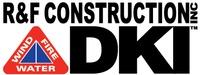 R & F Construction Inc DKI