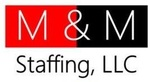 M&M Staffing, LLC
