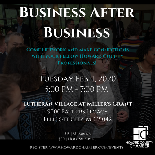 BUSINESS AFTER BUSINESS (Balto & DC Metro) @ Lutheran Village at Miller's Grant