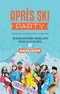 Apres Ski Party at Gaslight