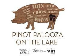 Pinot Palooza on the Lake!