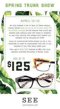 SEE Eyewear Spring Trunk Show