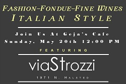 Fashion – Fondue – Fine Wines Italian Style