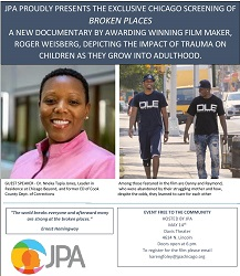 Premiere Screening of New Documentary Broken Places Presented By Juvenile Protective Association
