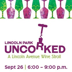 Lincoln Park Uncorked 2019: A Lincoln Avenue Wine Stroll