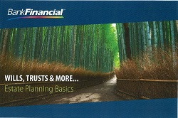 Wills, Trusts & More…Estate Planning Basics with BankFinancial