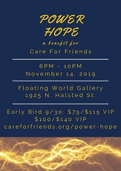 Power Hope: 4th Annual Benefit for Care For Friends