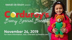 Corduroy's Beary Special Benefit with Emerald City Theatre