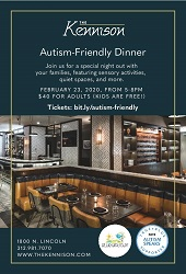 Autism-Friendly Dinner at The Kennison