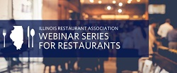 """Reopening """"How-Tos"""" – Practical Solutions for Payments, Menus, and More with the Illinois Restaurant Association"""