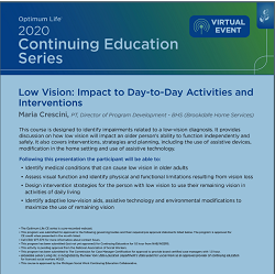 Low Vision: Impact to Day-to-Day Activities and Interventions with Brookdale Senior Living
