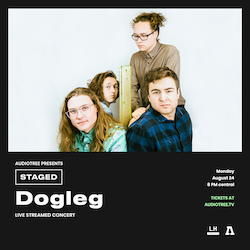 Audiotree Presents: STAGED with Dogleg live from Lincoln Hall