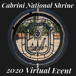 Cabrini National Shrine 2020 Virtual Benefit