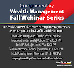 BankFinancial Wealth Management Fall Webinar Series: Retirement Income Planning