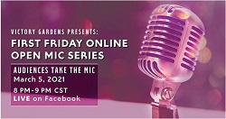 First Friday Online Open Mic Series with Victory Gardens Theater