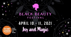 Black Beauty Festival: Joy and Magic at Victory Gardens Theater