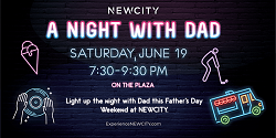 A Night with Dad at NEWCITY