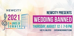 """NEWCITY Hosts Wedding Banned for """"Sounds of Summer"""""""
