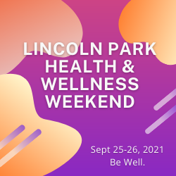 Lincoln Park Health & Wellness Weekend
