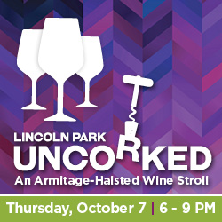 Lincoln Park Uncorked 2021: An Armitage-Halsted Wine Stroll