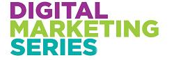 Digital Marketing Workshop #3 – Putting It All Together: Developing a Marketing Plan