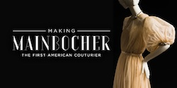 Making Mainbocher: The First American Couturier Opening Day